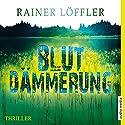 Blutdämmerung (Martin Abel 2) Hörbuch von Rainer Löffler Gesprochen von: Martin Umbach