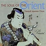 The Soul of the Orient - Japanische Musik