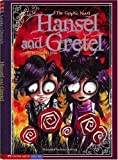 Hansel and Gretel: The Graphic Novel