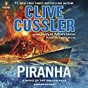 Piranha Audiobook by Clive Cussler, Boyd Morrison Narrated by Scott Brick