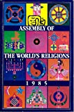 img - for Assembly of the Worlds Religions book / textbook / text book