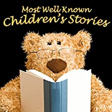 Most Well-Known Children's Stories | Livre audio Auteur(s) : Mike Bennett, Lewis Carroll, Tim Firth Narrateur(s) : Rik Mayall, Lenny Henry, Anita Harris, Tony Robinson, Bobby Davro, David Van Day, Phillip Schoffield