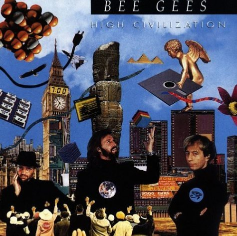 Bee Gees - High Civilization - Zortam Music