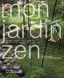 echange, troc Pierre Nessman, Brigitte Perdereau, Philippe Perdereau - Mon jardin zen