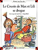 echange, troc Dominique de Saint Mars, Serge Bloch - Le cousin de Max et Lili se drogue
