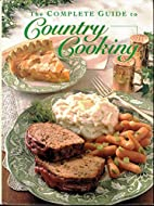 The Complete Guide to Country Cooking (Taste…