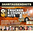 60 Greatest Trucker & Country Hits