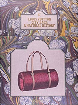 Louis Vuitton City Bags: A Natural History: Jean-Claude Kaufmann, Ian