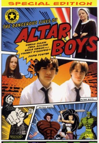 The Dangerous Lives of Altar Boys [Special Edition]