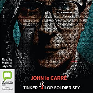 Tinker Tailor Soldier Spy Audiobook