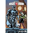 Batman: Knight and Squire