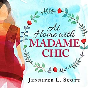 At Home with Madame Chic Audiobook