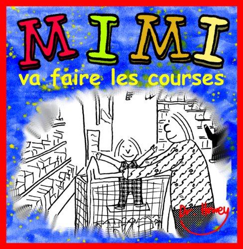 Couverture du livre Mimi va faire les courses