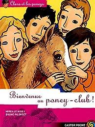 Bienvenue au poney-club !