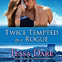 Twice Tempted by a Rogue: The Stud Club Trilogy, Book 2 (       UNABRIDGED) by Tessa Dare Narrated by Rosalyn Landor