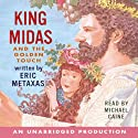 King Midas and the Golden Touch (       UNABRIDGED) by Rabbit Ears Narrated by Michael Caine