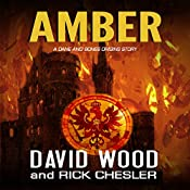 Amber: A Dane and Bones Origins Story: Dane Maddock Origins, Book 7 | David Wood, Rick Chesler