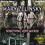 Something Very Wicked: New Orleans Legacy, Book 1 | Mary Zelinsky