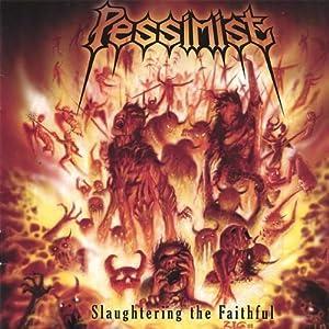 Slaughtering the Faithful