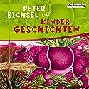 Kindergeschichten Hörbuch von Peter Bichsel Gesprochen von: Peter Bichsel