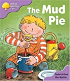 Roderick Hunt Oxford Reading Tree: Stage 1+: First Phonics: The Mud Pie