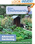 Alan Titchmarsh How to Garden: Allotm...