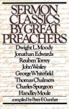 img - for Sermon Classics by Great Preachers book / textbook / text book