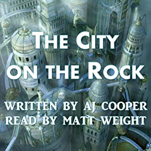 The City on the Rock | [AJ Cooper]