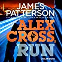 Alex Cross, Run Audiobook by James Patterson Narrated by Michael Boatman, Steven Boyer