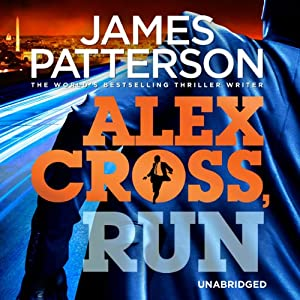 Alex Cross, Run | [James Patterson]