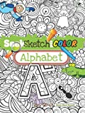 Seek, Sketch and Color -- Alphabet (Dover Coloring Books for Children)
