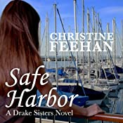 Safe Harbor: Drake Sisters, Book 5 | [Christine Feehan]