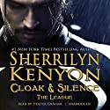 Cloak & Silence: The League; Book 6 of First Generation Audiobook by Sherrilyn Kenyon Narrated by Holter Graham