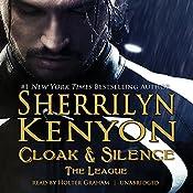 Cloak & Silence: The League; Book 6 of First Generation | Sherrilyn Kenyon