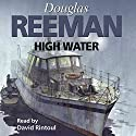High Water Audiobook by Douglas Reeman Narrated by David Rintoul