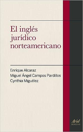 El ingles juridico norteamericano (Spanish Edition)