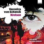 Kretsen [The Circuit]   Veronica Von Schenck