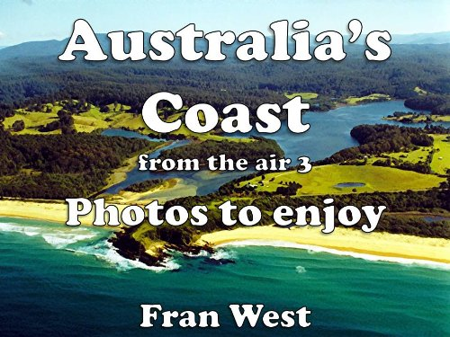 australias-coast-from-the-air-3-photos-to-enjoy-a-childrens-picture-book-english-edition