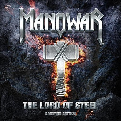 Manowar-The Lord Of Steel - Hammer Edition-MAG-CD-FLAC-2012-SCORN Download