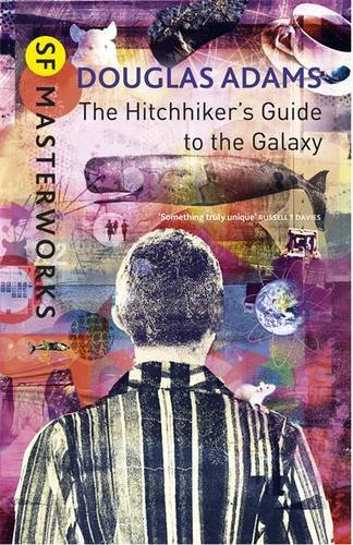 The Hitchhiker's Guide To The Galaxy (S.F. Masterworks)