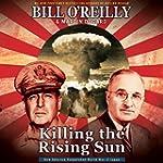 Killing the Rising Sun: How America V...
