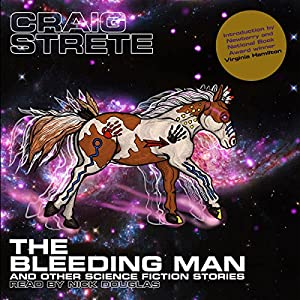 The Bleeding Man and Other Science Fiction Stories Audiobook