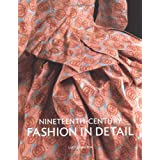 Nineteenth Century Fashion in Detai (Fashion in Detail)by Johnston  Lucy