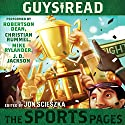 Guys Read: The Sports Pages Audiobook by Jon Scieszka Narrated by Robertson Dean, Christian Rummel, Mike Rylander