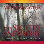 The Secrets of Newberry | Victor McGlothin