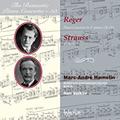 Romantic Piano Concerto Vol. 53-Reger & Strauss