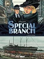 Special Branch, Tome 3 : L'éveil du Léviathan