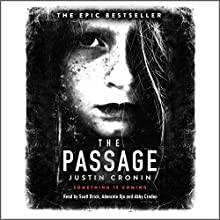 The Passage Audiobook by Justin Cronin Narrated by Scott Brick, Adenrele Ojo, Abby Craden