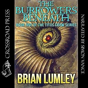 The Burrowers Beneath Audiobook