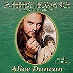 A Perfect Romance (Titanic Series): Titanic Series, Book 2 | Alice Duncan